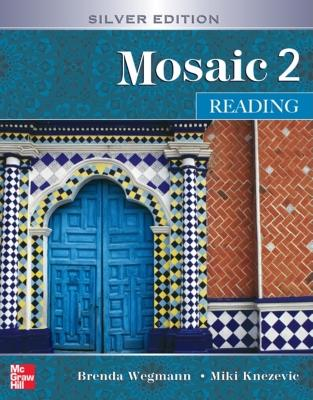 Mosaic 2 Reading Student Book: Silver Edition 5th Edition, Wegmann (Author), Knezevic (Author)