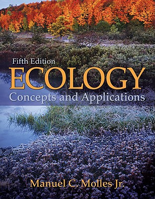 Ecology: Concepts and Applications, Molles, Manuel