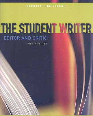 The Student Writer: Editor and Critic, Clouse, Barbara Fine