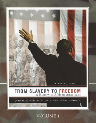 Image for From Slavery to Freedom: A History of African Americans