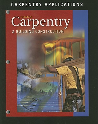 Image for Carpentry and Building Construction, Carpentry Applications