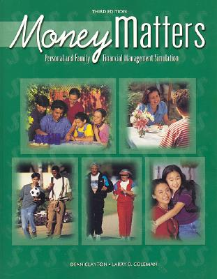 Image for Business and Personal Finance, Money Matters Personal and Family Financial Management Simulation, Student Edition