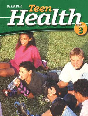 Image for Teen Health Course 3 Student Edition