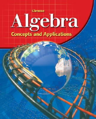 Image for Glencoe Algebra: Concepts and Applications, Student Edition