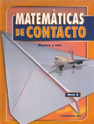 IMPACT Mathematics: Algebra and More, Course 3, Spanish Student Edition (Spanish Edition), McGraw-Hill Education (Author)