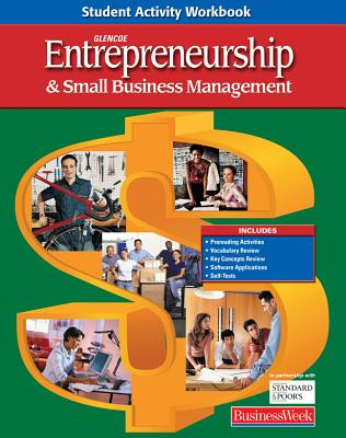 Entrepreneurship and Small Business Management, Student Activity Workbook, Student Edition, McGraw-Hill; Glencoe
