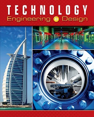 Image for Technology: Engineering & Design, Student Edition (TECHNOLOGY: TODAY & TOMORROW)