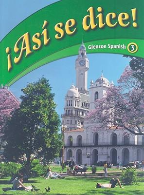 Image for Asi Se Dice! Glencoe Spanish, 3 (Spanish Edition)