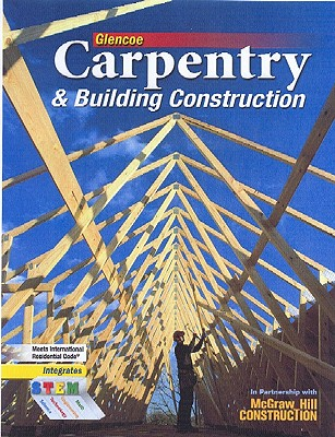Image for Carpentry & Building Construction Student Edition (CARPENTRY & BLDG CONSTRUCTION)
