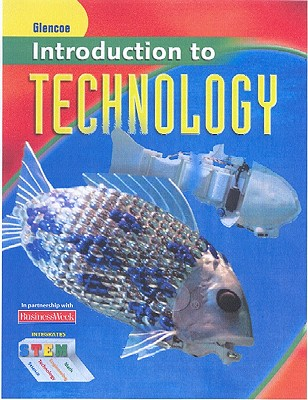 Introduction to Technology, Student Edition, McGraw-Hill