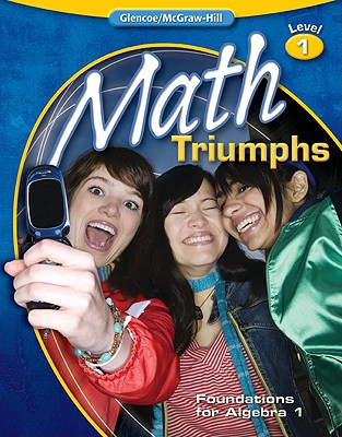 Math Triumphs--Foundations for Algebra 1 (MERRILL ALGEBRA 2), McGraw-Hill Education