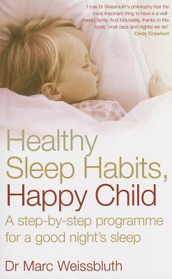 Image for HEALTHY SLEEP HABITS, HAPPY CHILD
