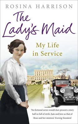 Image for The Lady's Maid: My Life in Service