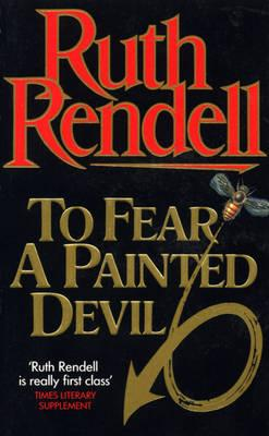 To Fear A Painted Devil, Rendell, Ruth
