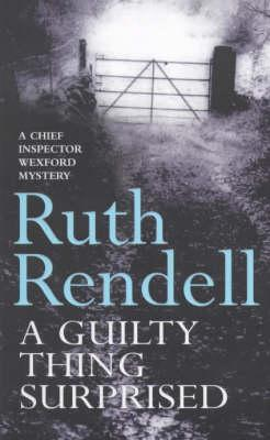 A Guilty Thing Surprised, Rendell, Ruth