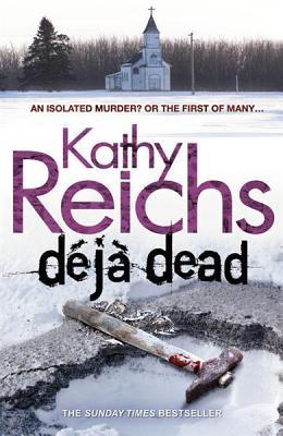 Deja Dead, Reichs, Kathy