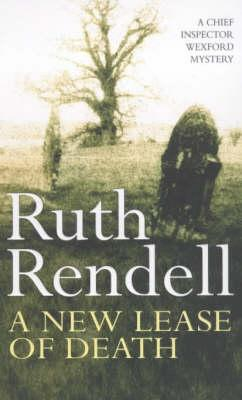 A NEW LEASE OF DEATH, Rendell, Ruth