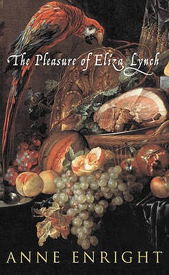 Image for The Pleasure Of Eliza Lynch