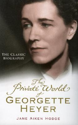 Image for The Private World of Georgette Heyer