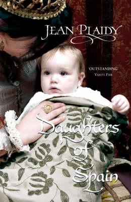 Image for Daughters of Spain (Isabella & Ferdinand Trilogy)