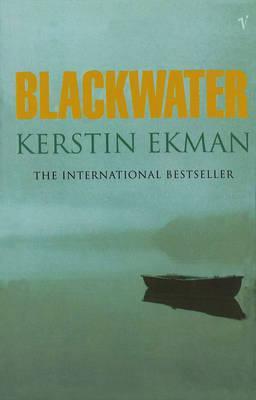 Blackwater, Ekman, Kerstin; Tate, Joan