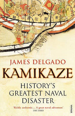Image for Kamikaze : History's Greatest Naval Disaster