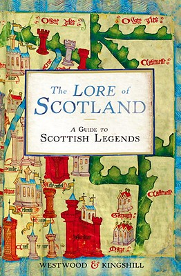 Image for Lore of Scotland: A Guide to Scottish Legends