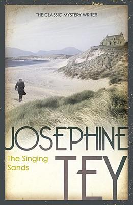 The Singing Sands, Tey, Josephine