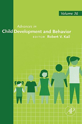 Advances in Child Development and Behavior, Volume 33