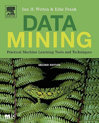 Data Mining: Practical Machine Learning Tools And Techniques, Witten, Ian H.;Frank, Eibe
