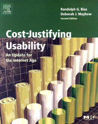Image for Cost-Justifying Usability, Second Edition: An Update for the Internet Age, Second Edition (Interactive Technologies)