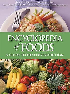 Image for ENCYCLOPEDIA OF FOODS GUIDE TO HEALTHY NUTRITION
