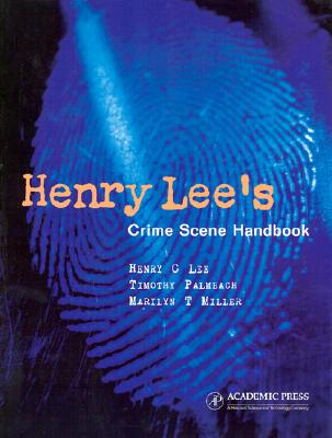 Image for Henry Lee's Crime Scene Handbook