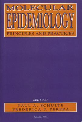 Image for MOLECULAR EPIDEMIOLOGY : PRINCIPLES AND PRACTICES
