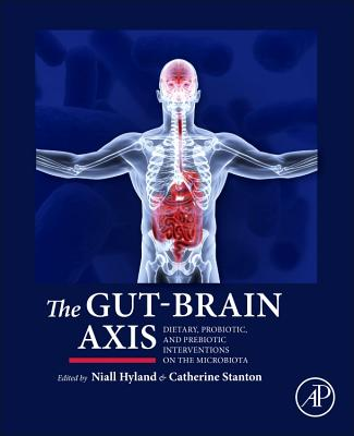 Image for The Gut-Brain Axis: Dietary, Probiotic, and Prebiotic Interventions on the Microbiota
