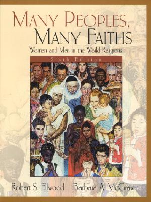 Image for Many Peoples, Many Faiths: Women and Men in the World Religions