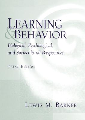 Image for Learning and Behavior: Biological, Psychological, and Sociocultural Perspectives (3rd Edition)