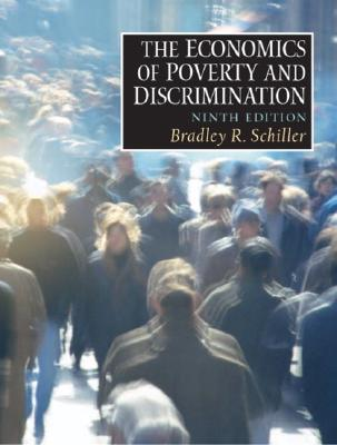 Image for Economics of Poverty and Discrimination, The (9th Edition)