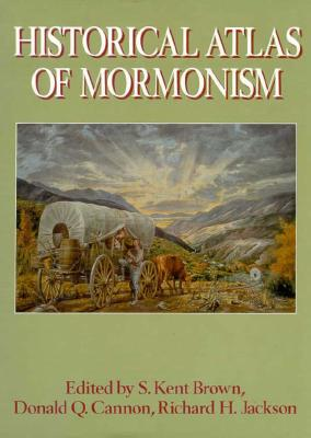 Image for Historical Atlas of Mormonism