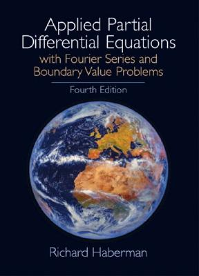 Image for Applied Partial Differential Equations: With Fourier Series and Boundary Value Problems, 4th Edition