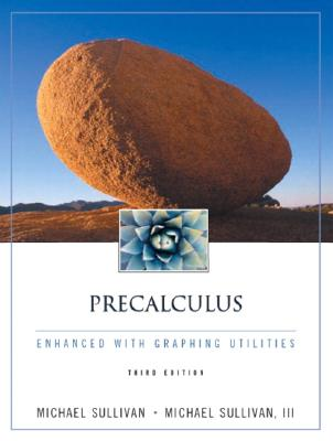Image for Precalculus Enhanced With Graphing Utilities (3rd Edition)