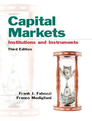 Image for Capital Markets: Institutions and Instruments (3rd Edition)