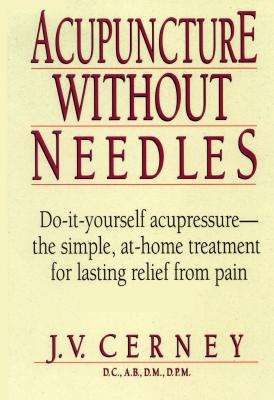 Image for Acupuncture Without Needles