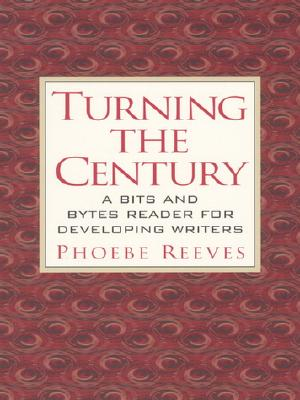 Image for TURNING THE CENTURY BITS AND BYTES READER FOR DEVELOPING WRITERS