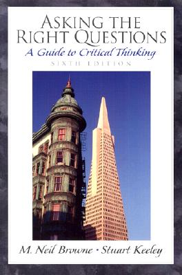 Image for Asking the Right Questions: A Guide to Critical Thinking (6th Edition)