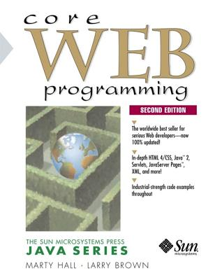 Core Web Programming (2nd Edition), Marty Hall, Larry Brown