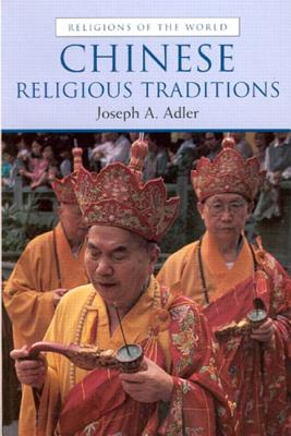 Image for Chinese Religious Traditions (Religions of the World)