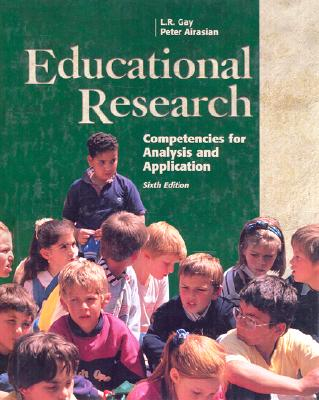Image for Educational Research: Competencies for Analysis and Applications (6th Edition)