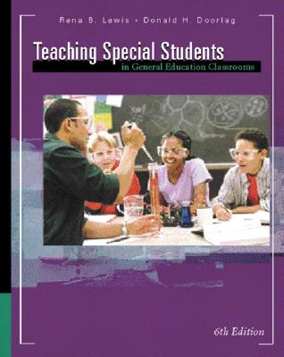 Image for Teaching Special Students in General Education Classrooms (6th Edition)