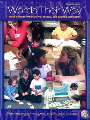 Image for Words Their Way: Word Study for Phonics, Vocabulary, and Spelling Instruction (3rd Edition)